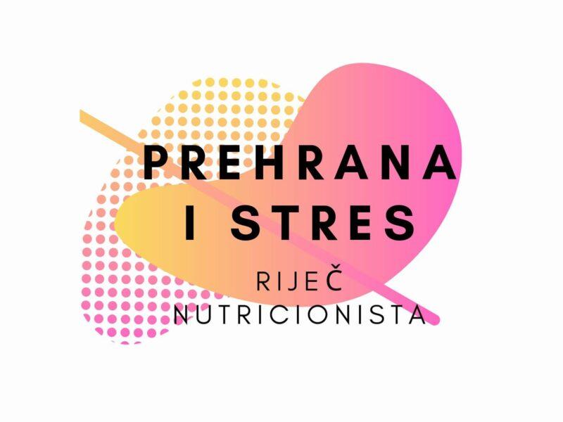 prehrana i stres
